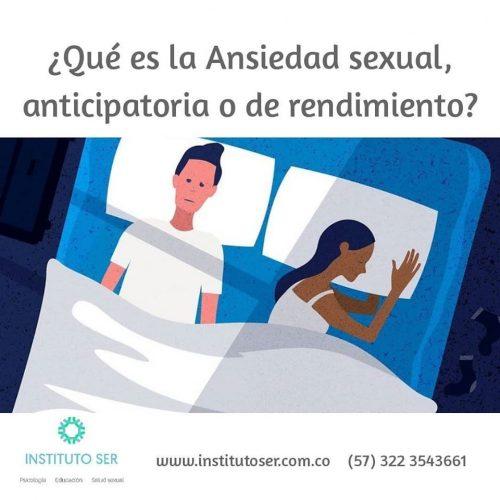 ¿Qué es la Ansiedad Sexual, anticipatoria o de rendimiento?